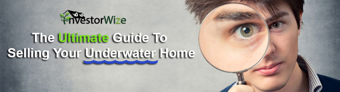 Ultimate-Guide-To-Selling-Your-Underwater-Home