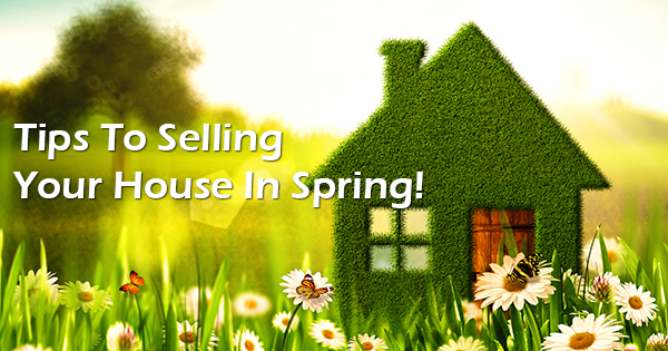 Tips To Ing Your House In Spring