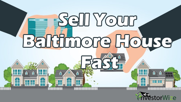 Sell your house fast Baltimore.